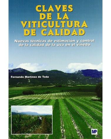 Claves De La Viticultura De Calidad: Nuevas Técnicas De Estimación Y Control De La Calidad De La Uva En El Viñedo