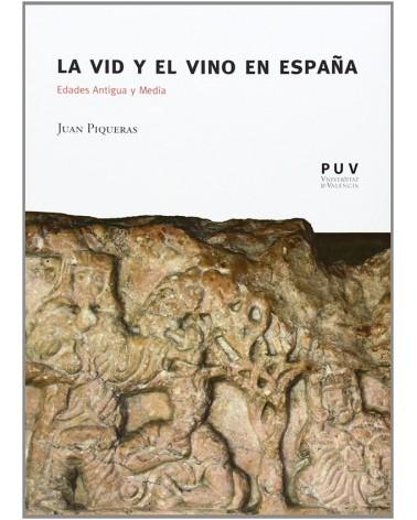 La vid y el vino en España: Edades antigua y media
