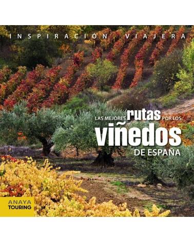 Las mejores rutas por los viñedos de España